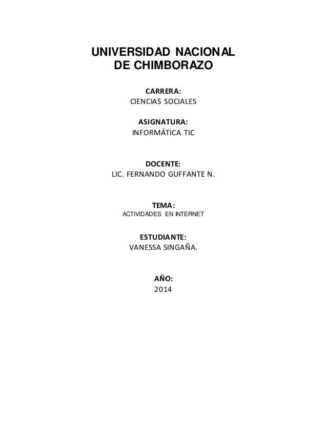 UNIVERSIDAD NACIONAL DE CHIMBORAZO CARRERA: CIENCIAS SOCIALES ASIGNATURA: INFORMÁTICA TIC DOCENTE: LIC. FERNANDO GUFFANTE ...