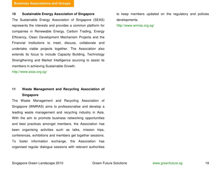 Business Associations and Groups   10    Sustainable Energy Association of Singapore                    to keep members up...