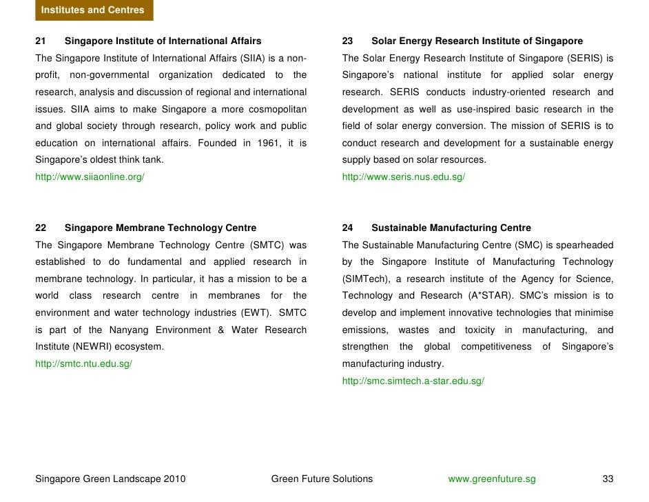 Institutes and Centres   21        Singapore Institute of International Affairs                   23    Solar Energy Resea...