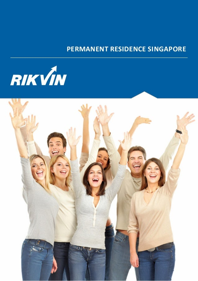 PERMANENT RESIDENCE SINGAPORE