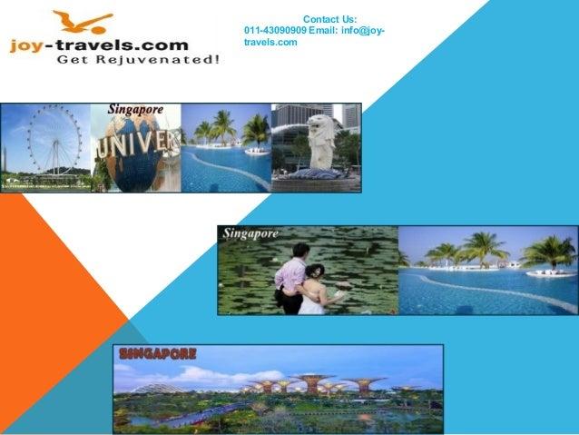 Contact Us: 011-43090909 Email: info@joy- travels.com