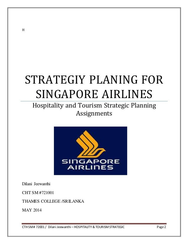 pest analysis of singapore airline Singapore airline 1 cth sm# 72001 / dilani jeewanthi – hospitality & tourismstrategic page 2 h strategiy planing for singapore airlines hospitality and tourism strategic planning assignments dilani jeewanthi cht sm #721001 thames college /srilanka may 2014.