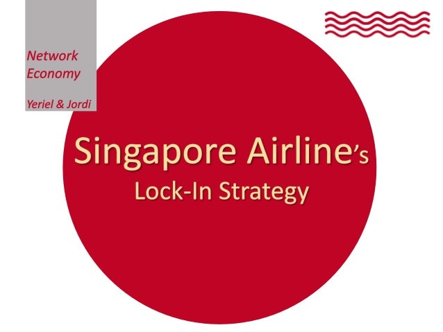 Singapore Airlines  Lock—| n Strategy