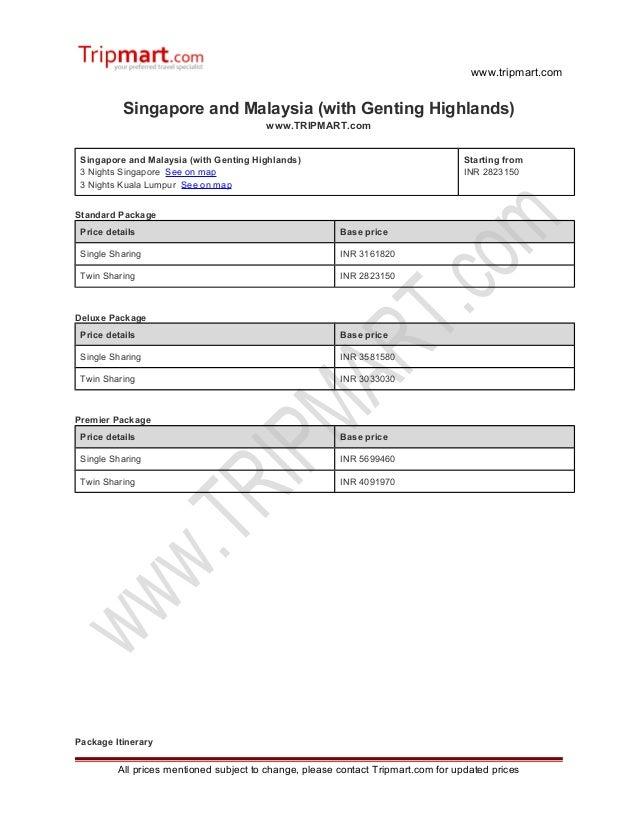 www.tripmart.com Singapore and Malaysia (with Genting Highlands) www.TRIPMART.com Singapore and Malaysia (with Genting Hig...