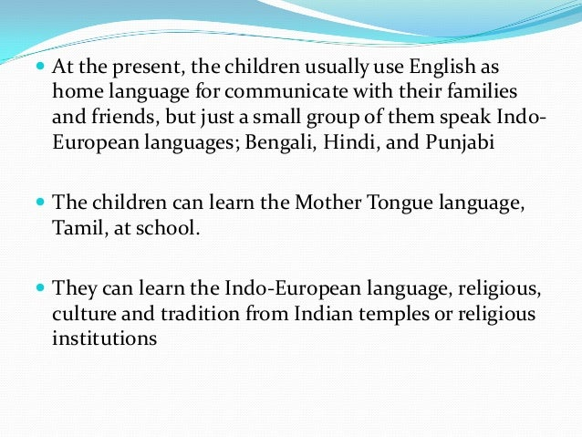 bilingual education in india Real and potential benefits of bilingual  a few researchers have shown that having a mother tongue education enable  what should be the mother tongue of india.