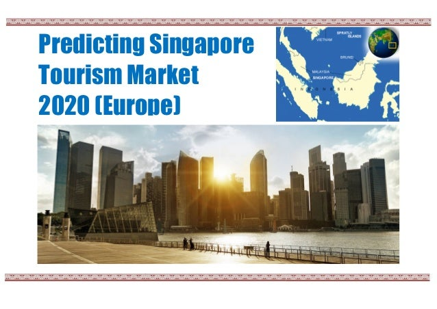 Predicting Singapore Tourism Market 2020 (Europe)