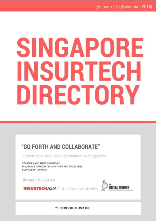 V.	4	Nov		2016	-	please	send	questions	/	feedback	to	george@insurtechasia.org			|	Page	2		 WELCOME TO THE INAUGURAL INSURT...