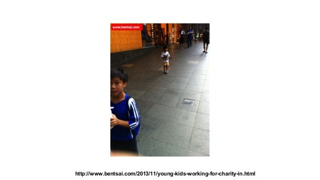 http://www.bentsai.com/2013/11/young-kids-working-for-charity-in.html