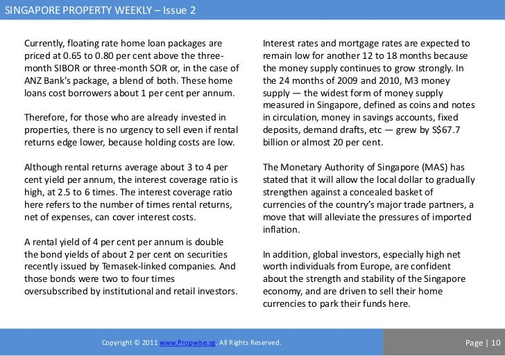 SINGAPORE PROPERTY WEEKLY – Issue 2   Currently, floating rate home loan packages are                    Interest rates an...