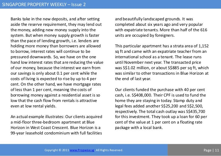SINGAPORE PROPERTY WEEKLY – Issue 2   Banks take in the new deposits, and after setting                 and beautifully la...