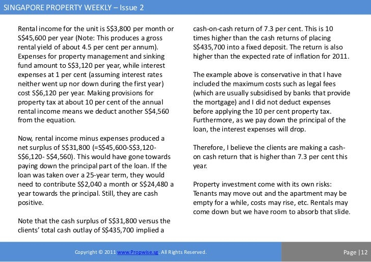 SINGAPORE PROPERTY WEEKLY – Issue 2   Rental income for the unit is S$3,800 per month or                cash-on-cash retur...