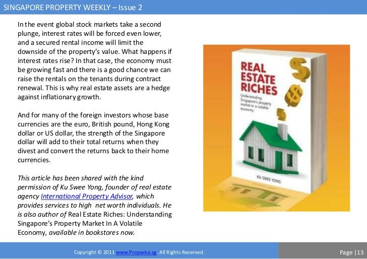 SINGAPORE PROPERTY WEEKLY – Issue 2   In the event global stock markets take a second   plunge, interest rates will be for...
