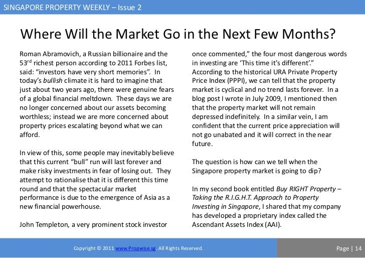 SINGAPORE PROPERTY WEEKLY – Issue 2    Where Will the Market Go in the Next Few Months?    Roman Abramovich, a Russian bil...