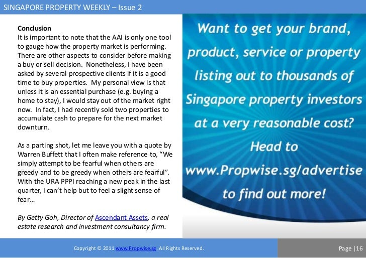 SINGAPORE PROPERTY WEEKLY – Issue 2   Conclusion   It is important to note that the AAI is only one tool   to gauge how th...
