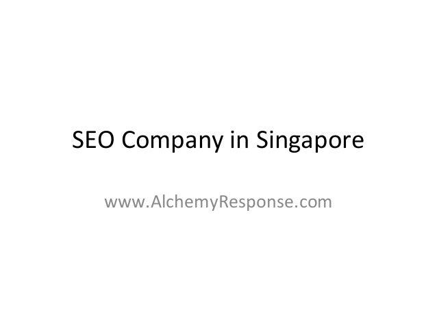 SEO Company in Singapore  www.AlchemyResponse.com