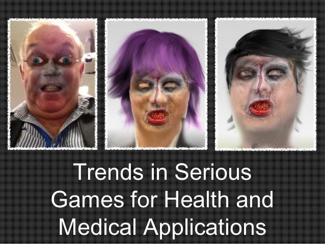 Trends in SeriousGames for Health andMedical Applications