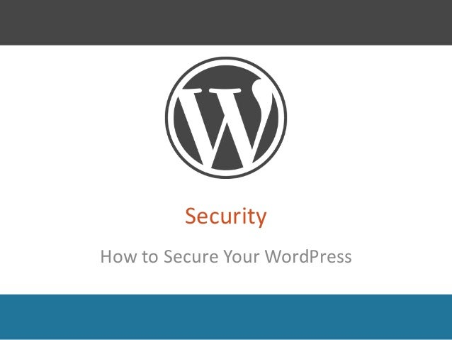 Security  How to Secure Your WordPress
