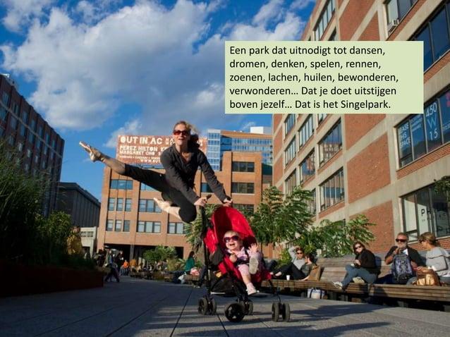 Een park dat uitnodigt tot dansen, dromen, denken, spelen, rennen, zoenen, lachen, huilen, bewonderen, verwonderen… Dat je...