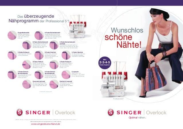 Optimal nähen. SINGER und das »S« Design sind eingetragene Warenzeichen der Singer Company Limited oder ihr verbundenen Un...