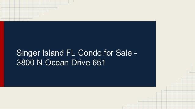 N Ocean Drive Singer Island Fl For Sale