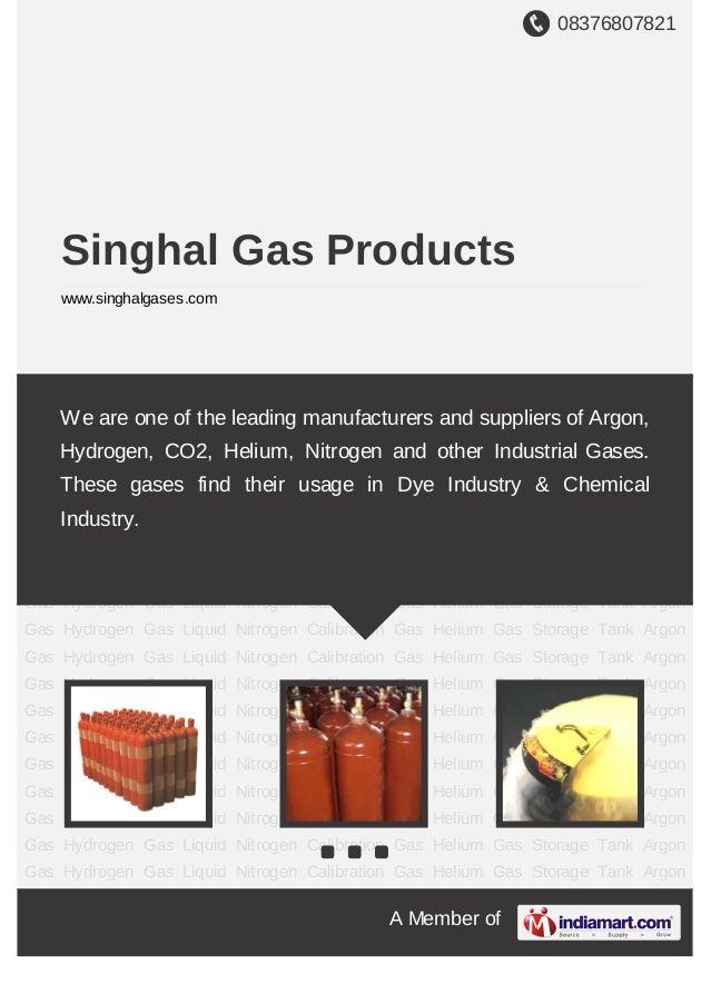 08376807821A Member ofSinghal Gas Productswww.singhalgases.comArgon Gas Hydrogen Gas Liquid Nitrogen Calibration Gas Heliu...