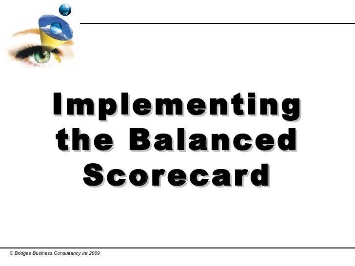 Implementing the Balanced Scorecard