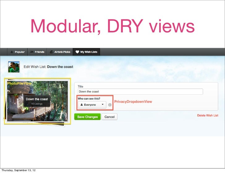 Modular, DRY views                             • (screenshot)Thursday, September 13, 12