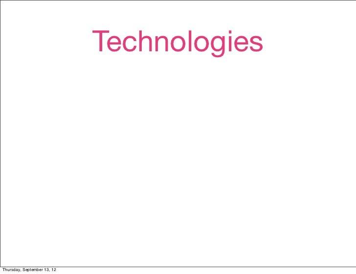 TechnologiesThursday, September 13, 12