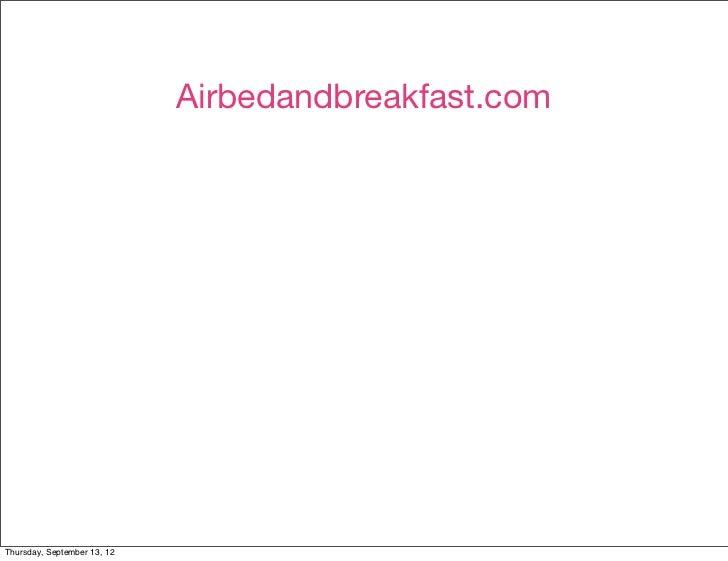 Airbedandbreakfast.comThursday, September 13, 12