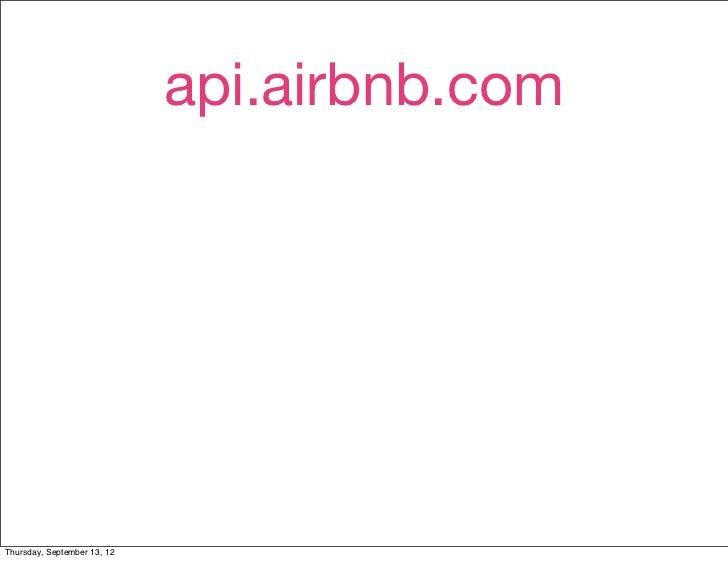 api.airbnb.comThursday, September 13, 12