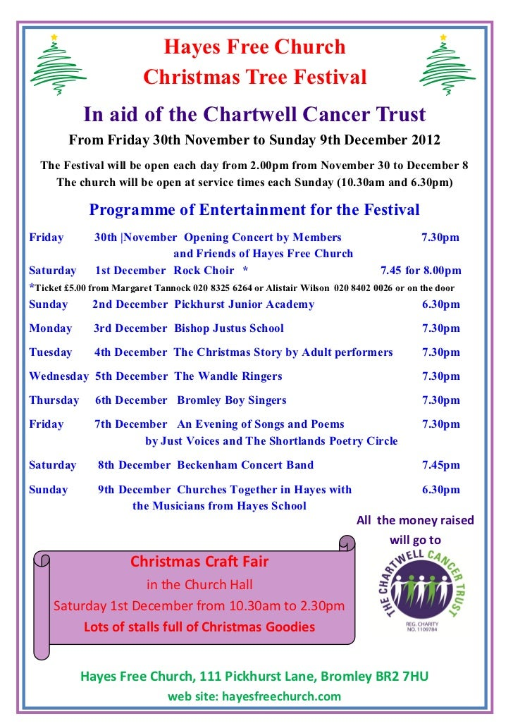 Hayes Free Church                         Christmas Tree Festival            In aid of the Chartwell Cancer Trust         ...