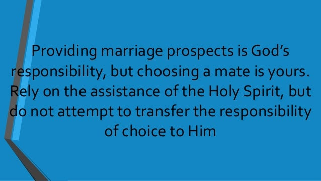 The holy spirit and choosing a mate
