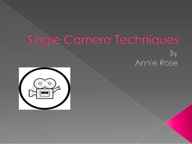 single camera techniques essay