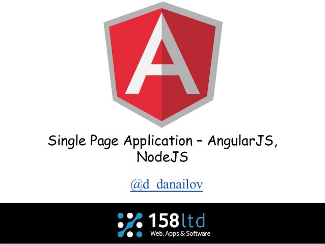 Single Page Application – AngularJS, NodeJS @d_danailov