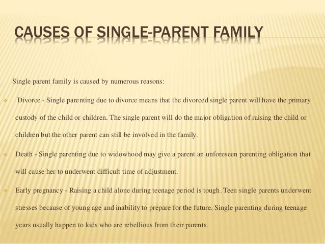 single parent family 3 causes of single parent