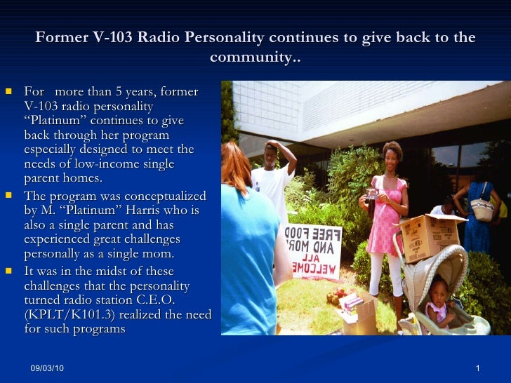 Former V-103 Radio Personality continues to give back to the community.. <ul><li>For  more than 5 years, former V-103 radi...