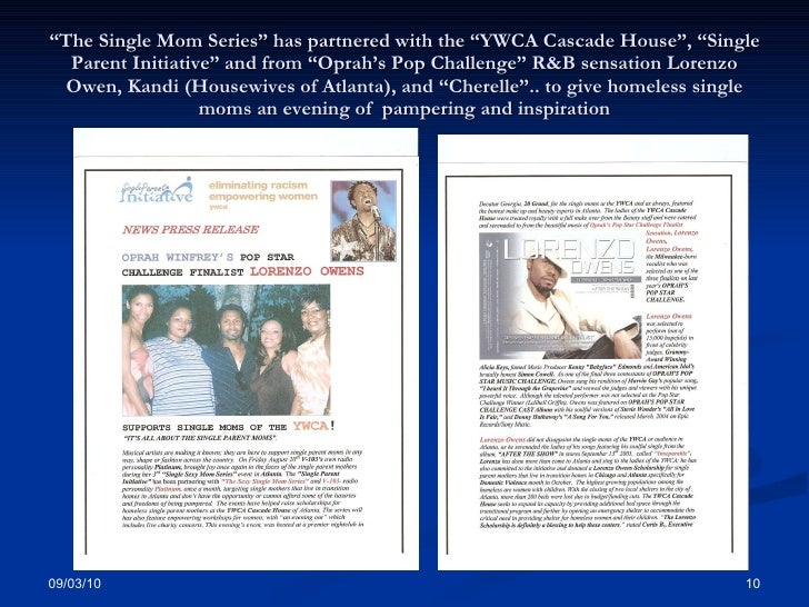 """"""" The Single Mom Series"""" has partnered with the """"YWCA Cascade House"""", """"Single Parent Initiative"""" and from """"Oprah's Pop Cha..."""