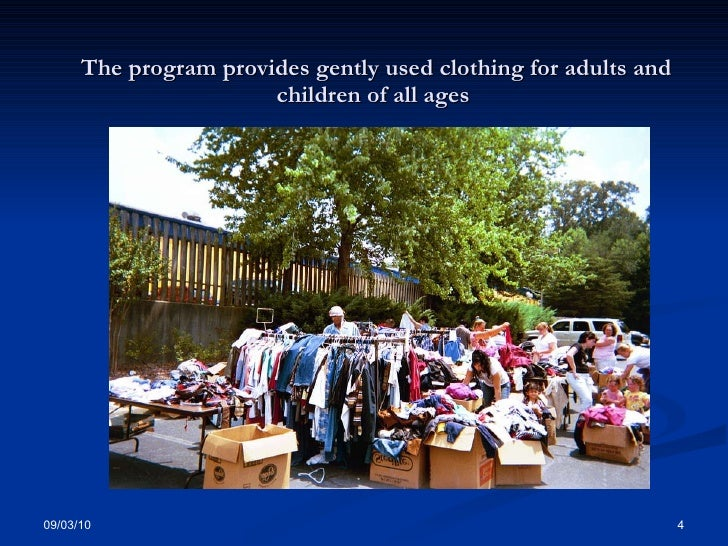 The program provides gently used clothing for adults and children of all ages