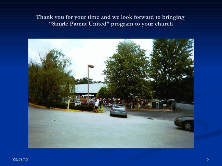 """Thank you for your time and we look forward to bringing  """"Single Parent United"""" program to your church"""