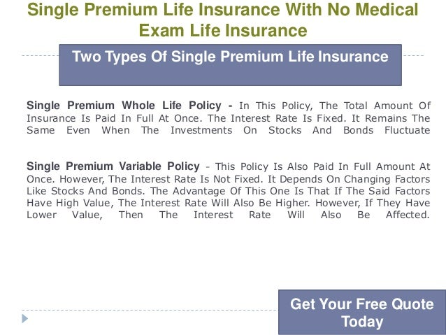No Physical Life Insurance Quotes: Single Premium Life Insurance With No Medical Exam Life