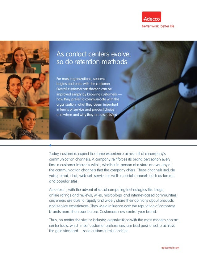 adeccousa.com Today, customers expect the same experience across all of a company's communication channels. A company rein...