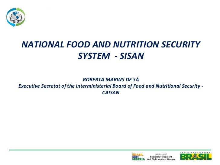 NATIONAL FOOD AND NUTRITION SECURITY            SYSTEM - SISAN                             ROBERTA MARINS DE SÁExecutive S...