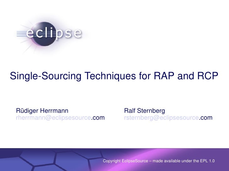 SingleSourcingTechniquesforRAPandRCP    RüdigerHerrmann                                                         Ral...