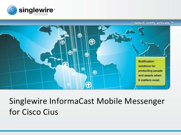Singlewire InformaCast Mobile Messenger for Cisco Cius