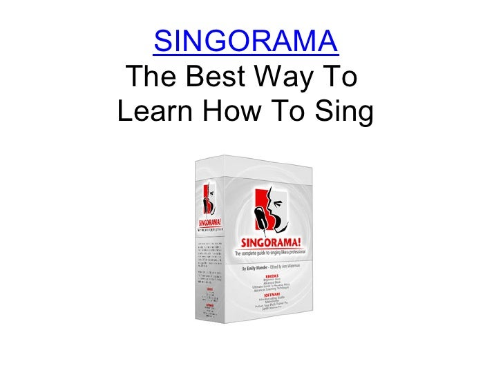 SINGORAMA  The Best Way To Learn How To Sing