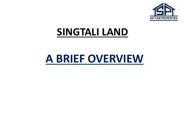 SINGTALI LAND A BRIEF OVERVIEW