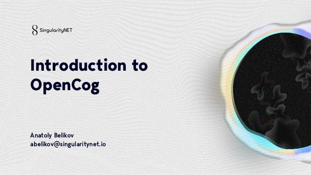 OpenCog Developer Workshop