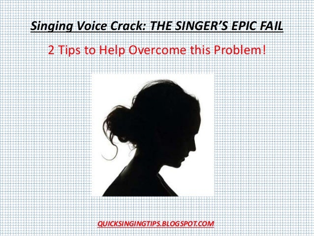 stop singing voice crack now how to sing better quick tips. Black Bedroom Furniture Sets. Home Design Ideas