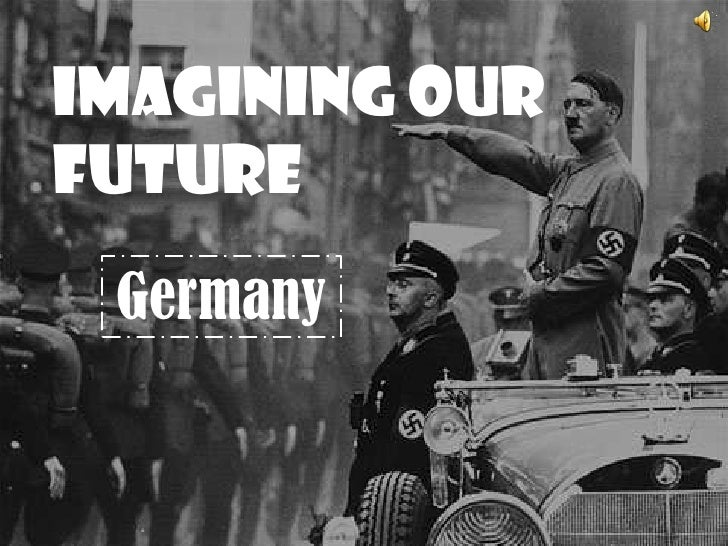 Imagining our Future<br />Germany<br />
