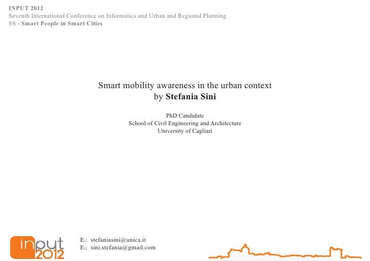 INPUT 2012Seventh International Conference on Informatics and Urban and Regional PlanningSS - Smart People in Smart Cities...
